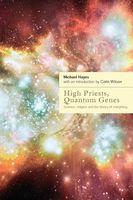 High Priests, Quantum Genes